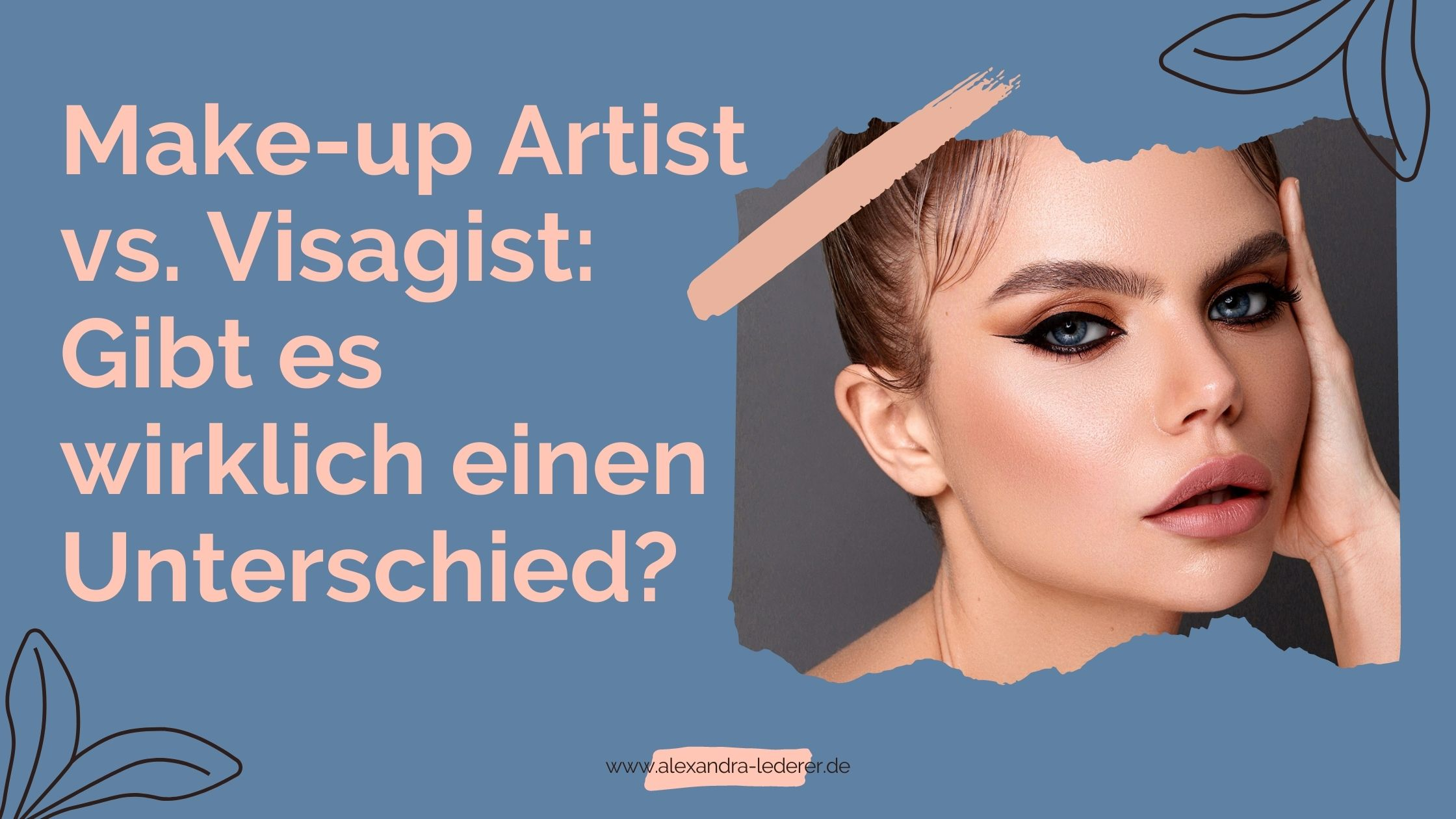 Unterschied Make-up Artist Visagist