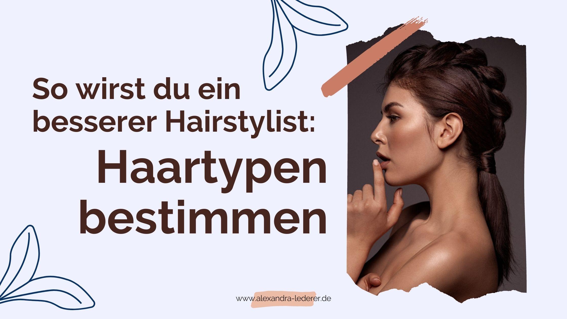Haartypen bestimmen